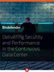 Delivering Security and Performance in the Continuous Data Center