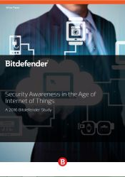 Security Awareness in the Age of Internet of Things (A 2016 Bitdefender Study)