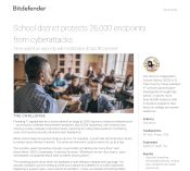 School district protects 26,000 endpoints from cyberattacks