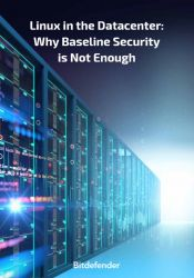 Linux in the Datacenter: Why Baseline Security is Not Enough