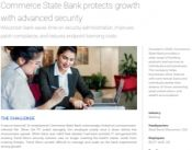 Commerce State Bank protects growth with advanced security