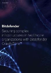 Securing complex infrastructures in healthcare organizations with Bitdefender GravityZone™