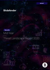 Bitdefender Mid-Year Threat Landscape Report 2020