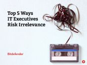 Top 5 Ways IT Executives Risk Irrelevance