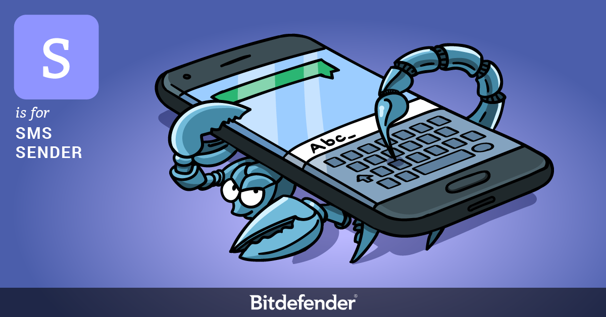 Bitdefender ABC of Cybersecurity - S is for SMS Sender