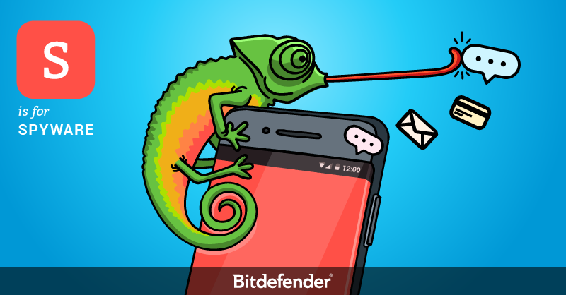 Bitdefender ABC of Cybersecurity - S is for Spyware